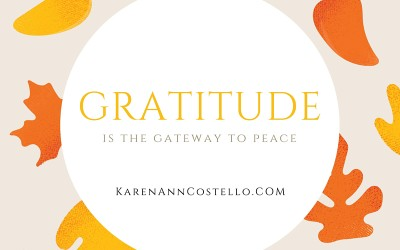 Gratitude is the Gateway to Peace